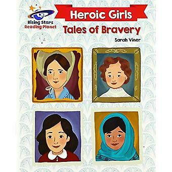 Reading Planet - Heroic Girls - Tales of Bravery - White - Galaxy by Sa