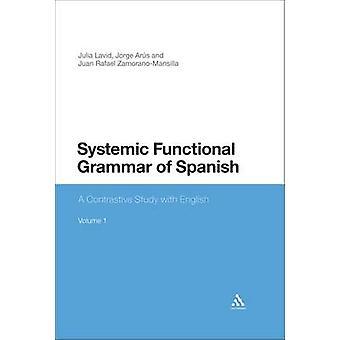 Systemische functionele grammatica van het Spaans - Een contrastrijke studie met Engl