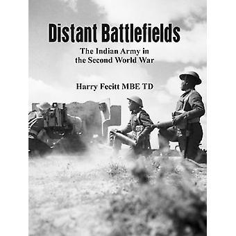 Distant Battlefields by TD & Harry Fecitt & MBE