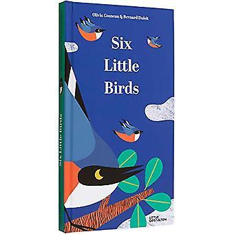 Six Little Birds by Olivia Cosneau - 9783899558289 Book
