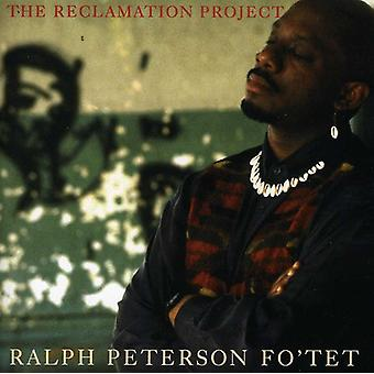 Ralph Peterson Fo'Tet - Reclamation Project [CD] USA import