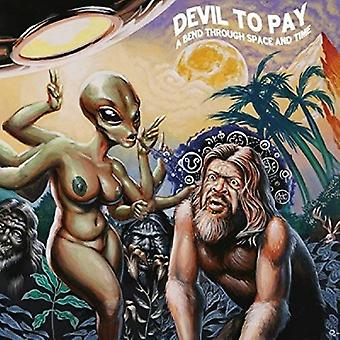 Devil to Pay - Bend Through Space and Time [CD] USA import