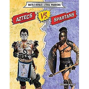 Aztecs vs. Spartans