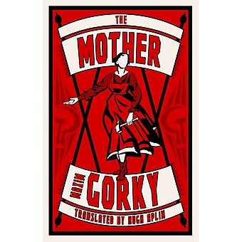 The Mother by Gorky & Maxim
