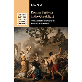 Romeinse festivals in het Griekse Oosten door Graf & Fritz Ohio State University