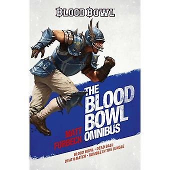 The Blood Bowl Omnibus by Forbeck & Matt