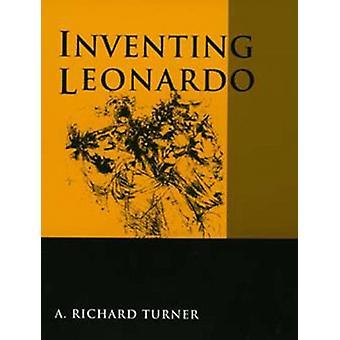 Uppfinna Leonardo av A.Richard Turner - 9780520089389 Bok
