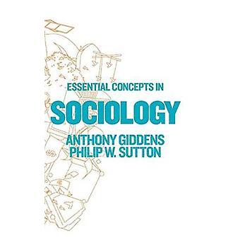 Anthony Giddensin sosiologian olennaiset käsitteet - 9780745649856 Bo
