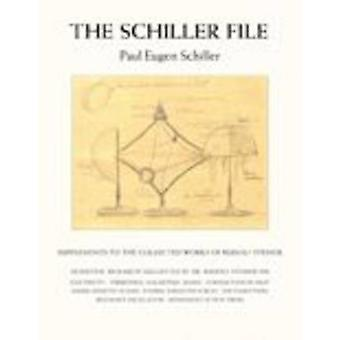The Schiller File - Supplements to the Collected Works of Rudolf Stein
