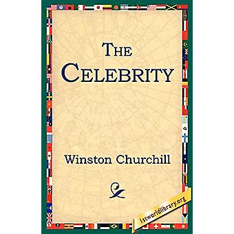 The Celebrity by Sir Winston Churchill - 9781595401342 Book