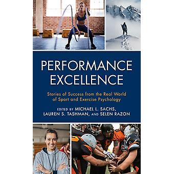 Performance Excellence av Edited av Michael L Sachs & Edited av Lauren S Tashman & Edited av Selen Razon