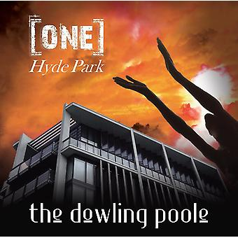 The Dowling Poole - One Hyde Park CD
