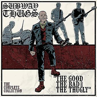 Subway Thugs - The Good The Bad And The Thugly Vinyl