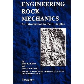 Engineering Rock mechanica een inleiding in de principes door Hudson & John A