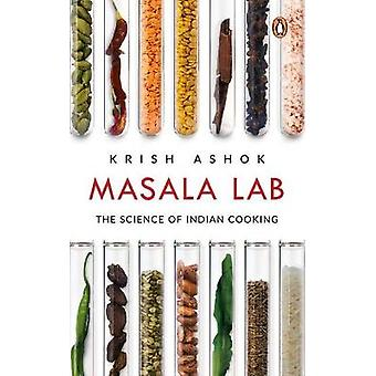 Masala Lab The Science of Indian Cooking