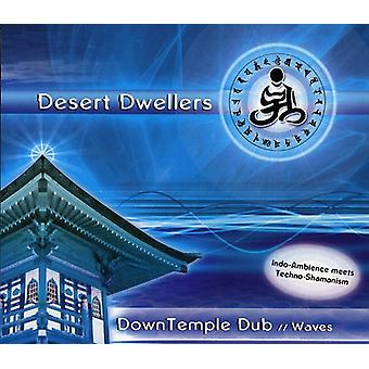 Desert Dwellers - Down Temple Dub: Waves [CD] USA import