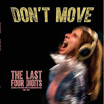 Last Four Digits - Don't Move [Vinyl] USA import