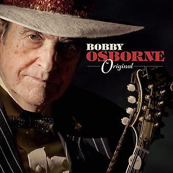 Osborne*Bobby - Original [CD] USA import