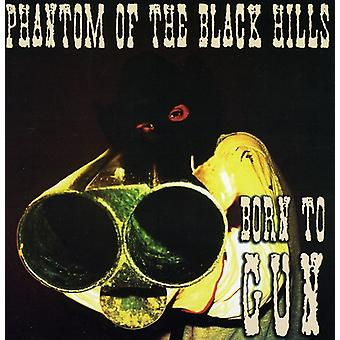 Phantom of the Black Hills - Born to Gun [CD] USA import