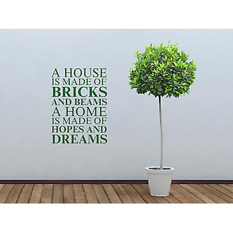 Une maison est faite de Wall Sticker Art - Racing Green