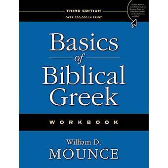 Basics of Biblical Greek Workbook by William D. Mounce - 978031028767