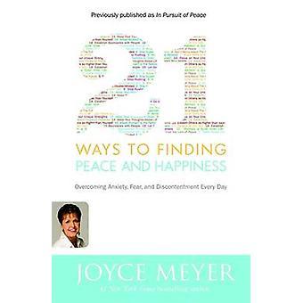 21 sätt att finna frid och lycka av Joyce Meyer - 9780446581509