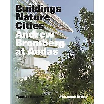 Gebäude - Natur - Städte - Andrew Bromberg am Aedas von Gebäuden-