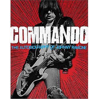Commando - die Autobiographie von Johnny Ramone von Johnny Ramone - 97808
