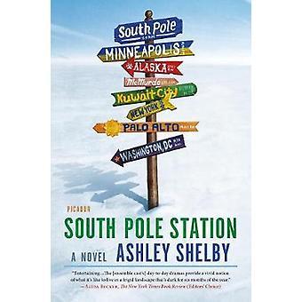 South Pole Station by Ashley Shelby - 9781250112811 Book