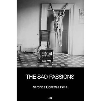 The Sad Passions by Veronica Gonzalez - 9781584351207 Book