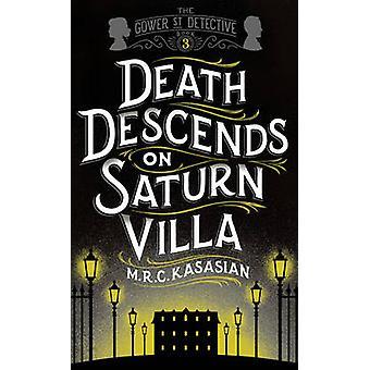 La mort descend sur Saturne Villa par M. R. C. Kasasian - 9781781859735 B