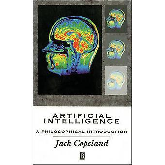 Künstliche Intelligenz - eine philosophische Einführung von B. J. Copela