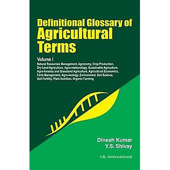 Definitional Glossary of Agricultural Terms - v. 1 by Dinesh Kumar - Y