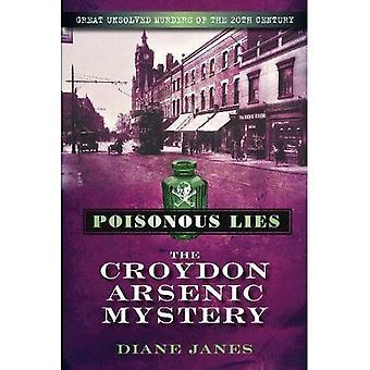 Giftige Lügen: Das Geheimnis der Croydon Arsen