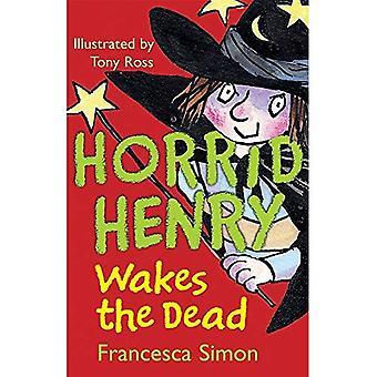 Horrid Henry réveille les morts