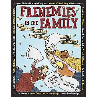 Frenemies in the Family: Famous Brothers and Sisters� Who Butted Heads and Had Each Other's Backs