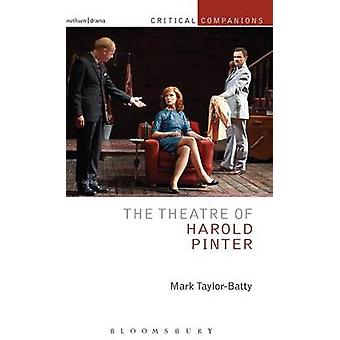 The Theatre of Harold Pinter by TaylorBatty & Mark