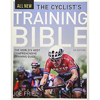 The Cyclist's Training Bible - The World's Most Comprehensive Training