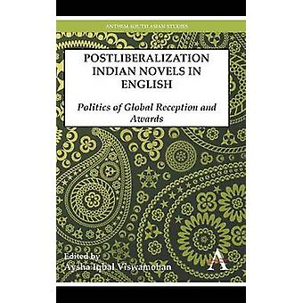 グローバル フロント、イクバル Viswamohan & アイシャで賞のイギリスの政治の postliberalization インド小説