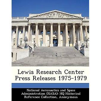 Lewis Research Center Persberichten 19751979 door nationale luchtvaart en ruimte Administr