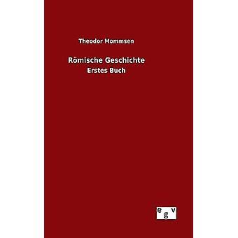Rmische Geschichte por Mommsen y Theodor