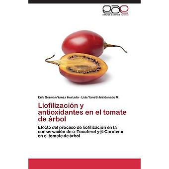 Liofilizacin y antiossidanti en el tomate de rbol da Yanza Hurtado Erik Germn