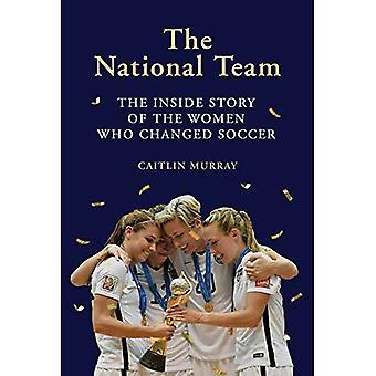 Maajoukkueen: Inside Story naisten muuttunut Soccer
