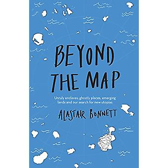 Beyond the Map  (from the author of Off the Map) - Unruly enclaves - g