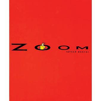 Zoom by Istvan Banyai - 9780140557749 Book