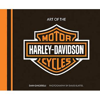 Art of the Harley-Davidson Motorcycle (De Luxe edition) by Dain Ginge
