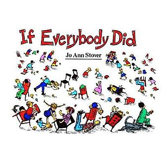 If Everybody Did Book