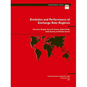 Evolution and Performance of Exchange Rate Regimes - Occasional Paper.