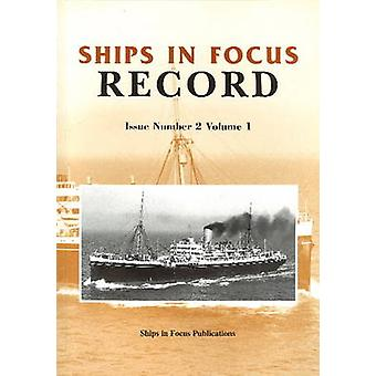 Ships in Focus Record 2 -- Volume 1 - 9781901703399 Book
