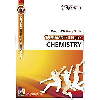 BrightRED Study Guide CFE Advanced Higher Chemistry by Archie Gibb -